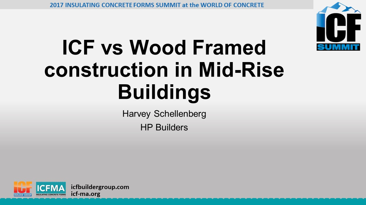 ICF vs Wood Framed construction in Mid-Rise Buildings