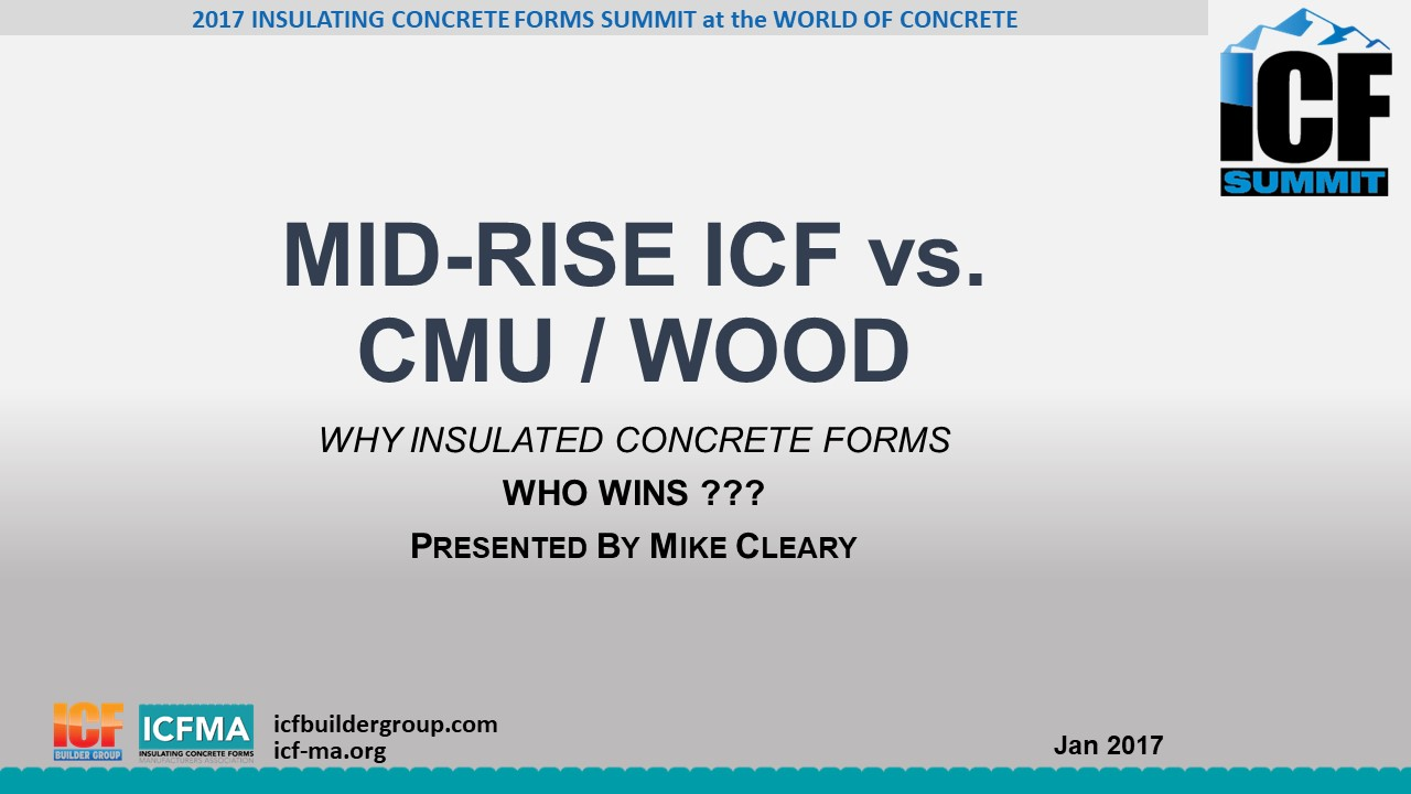 Mid-Rise ICF vs. CMU / Wood: Who Wins?